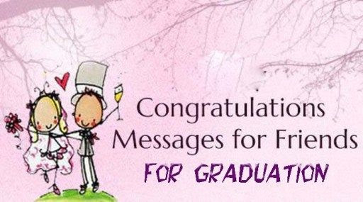 Congratulations Messages For Best Friends High School Graduation