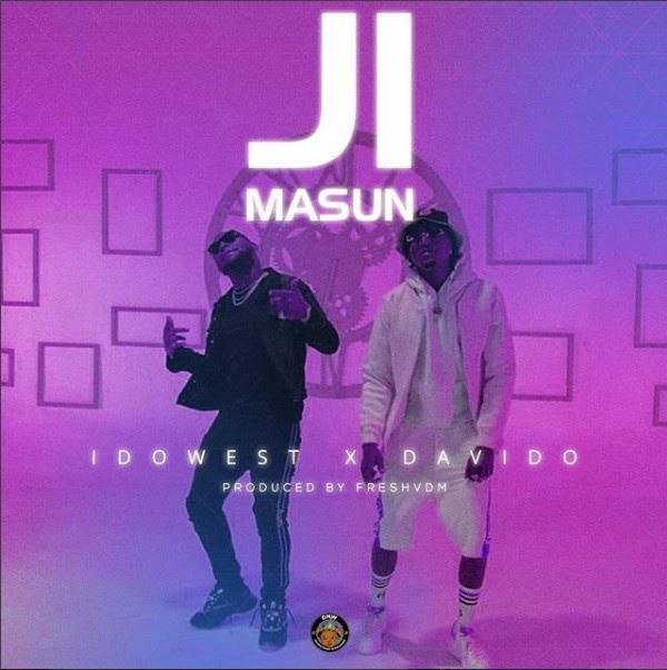 [KL Music] Idowest Ft. Davido – Ji Masun