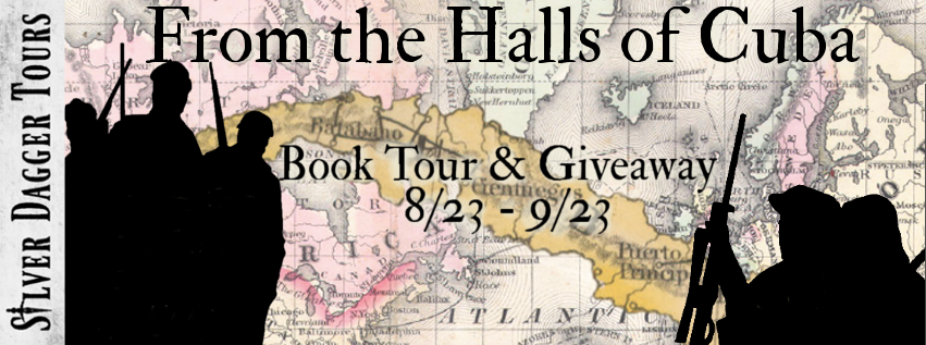 Book Tour Banner for  historical fiction novel From the Halls of Cuba by CE Porch with a Book Tour Giveaway