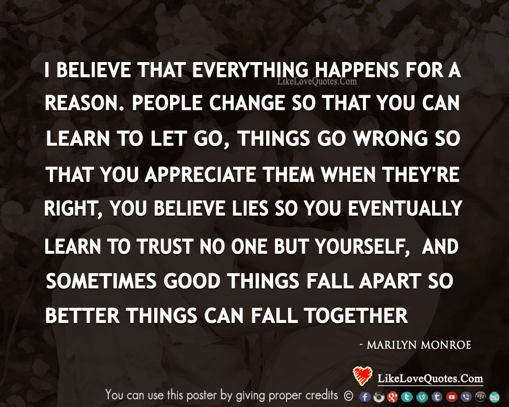 Everything Happens For A Reason Likelovequotescom