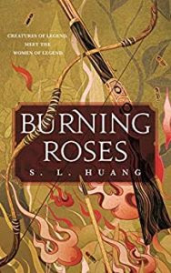 Burning Roses by S.L. Huang
