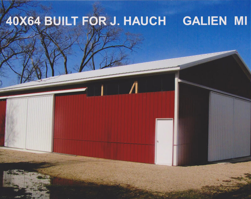 40 64 Pole Barn built for Hauch in Galien Michigan IBM