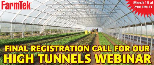 Final registration call for our high tunnels webinar