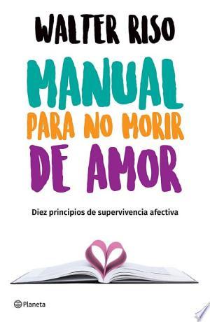 Manual para no morir de amor (Edición mexicana)