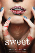 Title: Sweet, Author: Emmy Laybourne