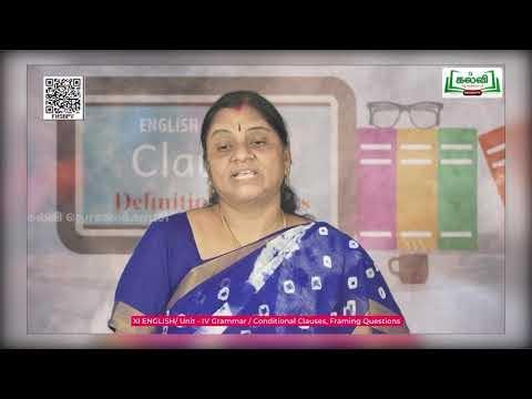 11th English Grammar Conditional Clauses, Framing Questions Unit 4 Kalvi TV