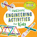 Download: Awesome Engineering Activities for Kids: 50+ Exciting STEAM Projects to Design and Build by Christina Schul PDF