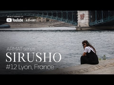 Sirusho - ARMAT series -  #12 Lyon, France