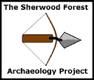 The Sherwood Forest Archaeology Project by Mercian Archaeological Services CIC