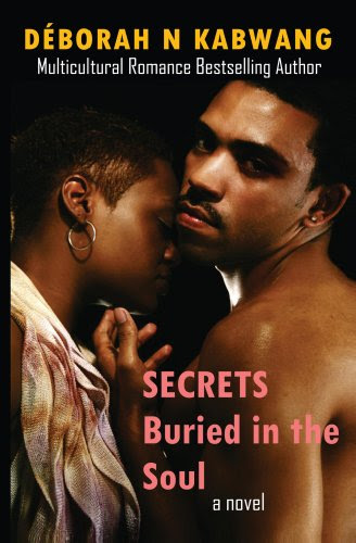 Secrets Buried in the Soul (Why Settle For Less?) by Déborah Kabwang