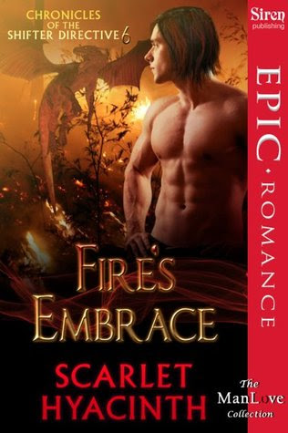 Fire's Embrace (Chronicles of the Shifter Directive, #6)