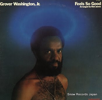 WASHINGTON, GROVER, JR. feel so good