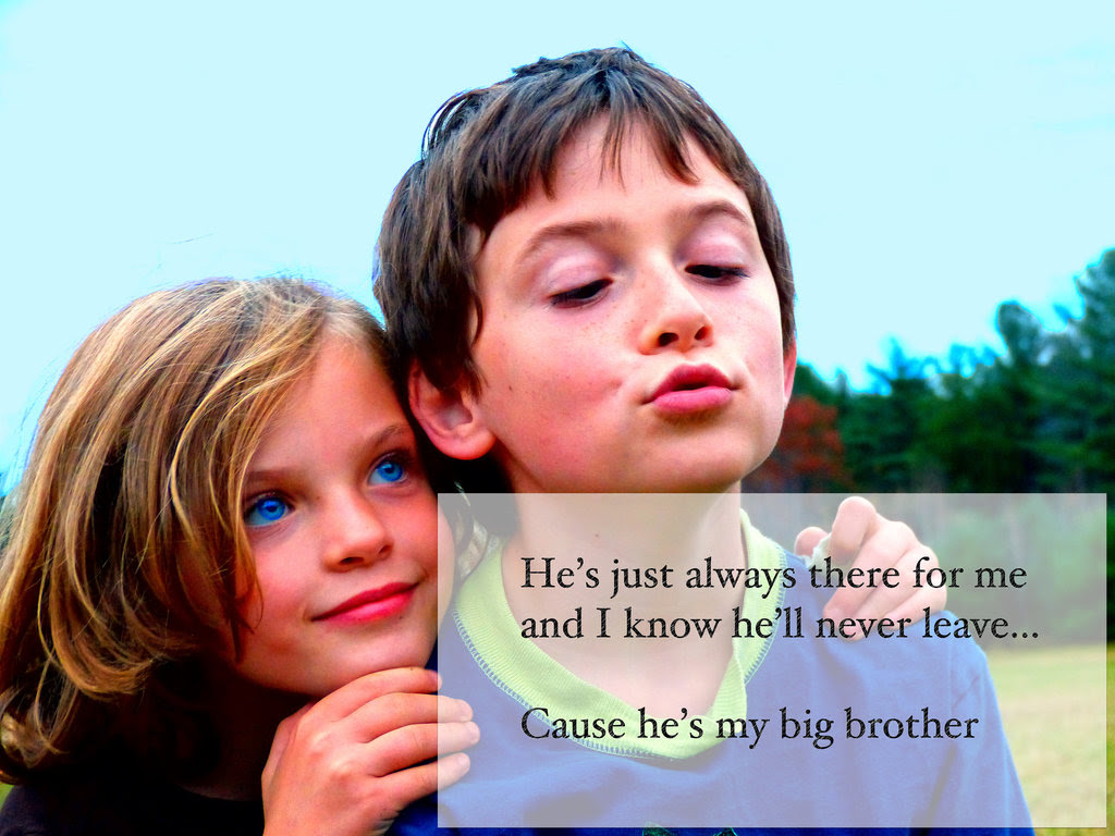 Quotes About Sister To Brother 150 Quotes