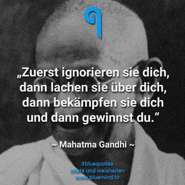 Gandhi Beste Zitate Top Weisheiten Sprüche Und Zitate