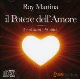 Il potere dell'amore - Tre meditazioni guidate da Roy Martina - CD