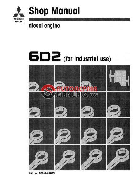 MITSUBISHI DIESEL ENGINE 6D2 SHOP MANUAL | Auto Repair