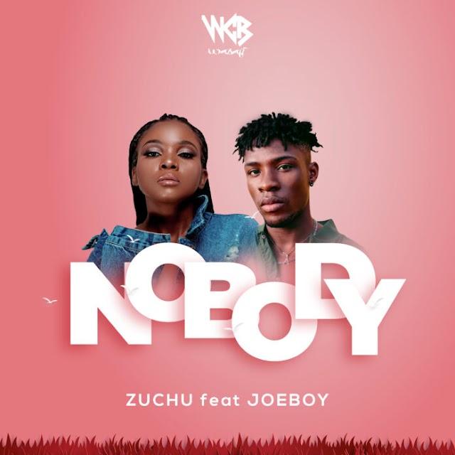 Zuchu Ft Joeboy – Nobody Lyrics