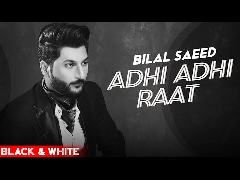 ADHI ADHI RAAT LYRICS