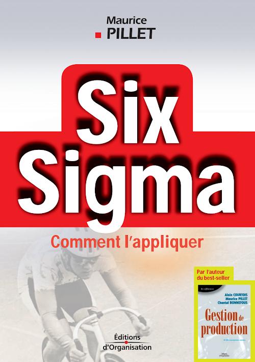 Comment appliquer le six sigma