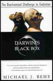 Darwin's Black Box Michael Behe, 1996