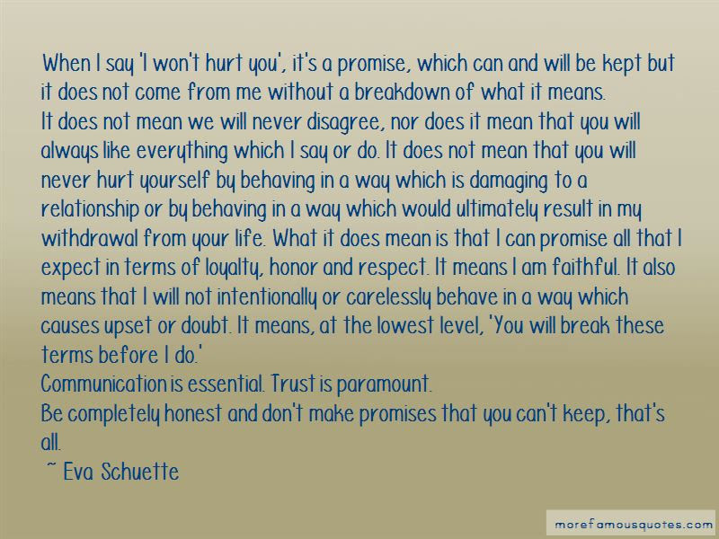 I Promise To Never Hurt You Quotes Top 24 Quotes About I Promise To