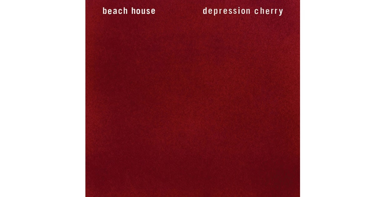Beach House, 'Depression Cherry' | 50 Best Albums of 2015 ...