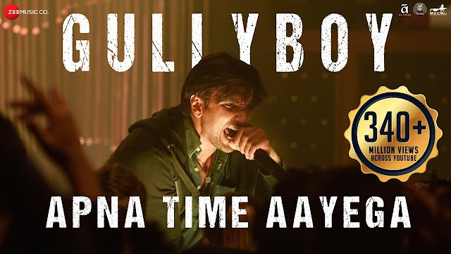Apna Time Aayega Lyrics In English - Apna Time Aayega | Gully Boy | Ranveer Singh & Alia Bhatt