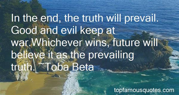 The Truth Will Prevail Quotes Best 17 Famous Quotes About The Truth
