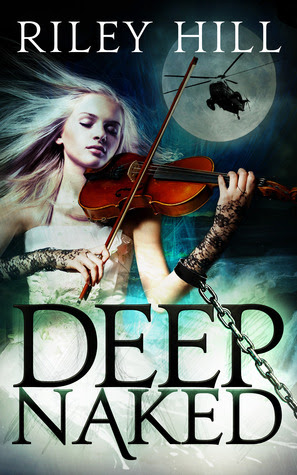 DEEP NAKED (Naked Worlds Book I)