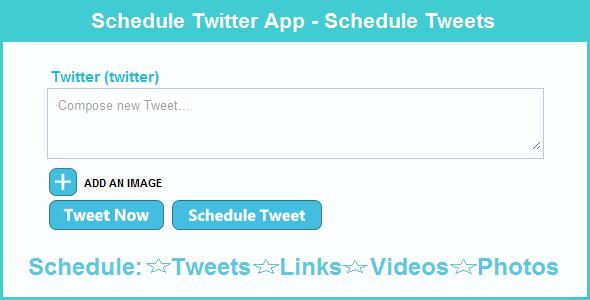 Schedule Twitter App - Schedule Tweets
