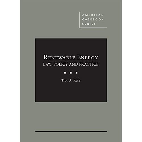 renewable energy law policy and practice american casebook series