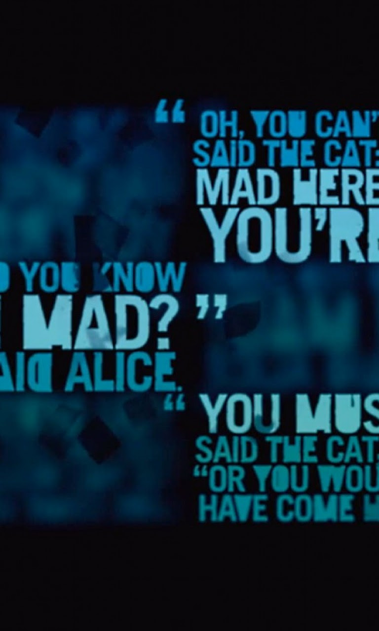 We Re All Mad Here Hd Wallpaper 768x1280 Hd Wallpaper
