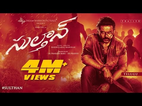 Sulthan Telugu Movie Trailer
