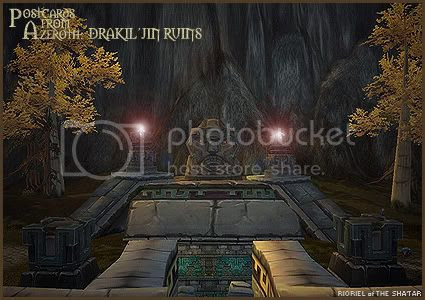 Postcards of Azeroth: Drakil'jin Ruins, by Rioriel Ail'thera