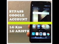 Guide | Bypass Google Account LG K20 aka LG Aristo to Remove FRP Protection.