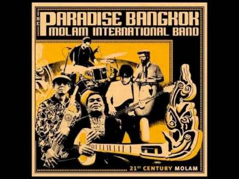 Liked on YouTube: The Paradise Bangkok Molam International Band - Lam San Disco https://youtu.be/CRheG1Nb0w0 http://dlvr.it/PLWKNb