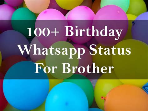birthday whatsapp status  brother
