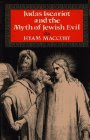 Judas Iscariot and the Myth of Jewish Evil: Buy at amazon.com!