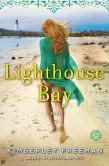 Lighthouse Bay: A Novel