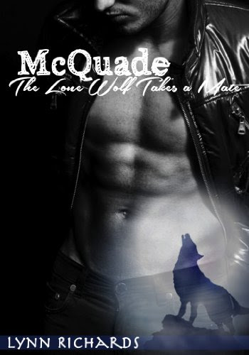 McQuade: The Lone Wolf Takes A Mate (A BBW Paranormal Romance) by Lynn Richards