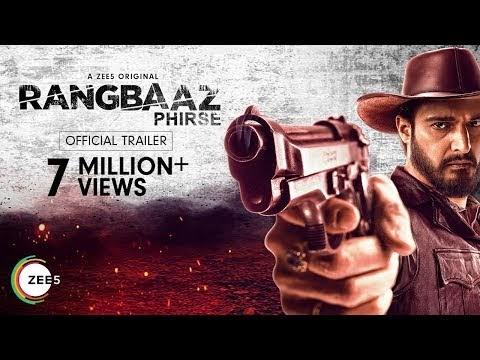 Rangbaaz Phirse Trailer by ZEE5