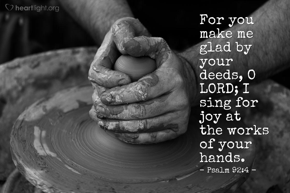 Illustration of Psalm 92:4