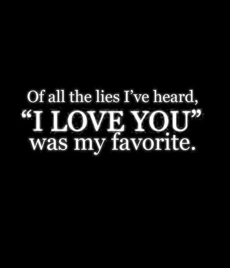 Quotes About Love Lies 149 Quotes