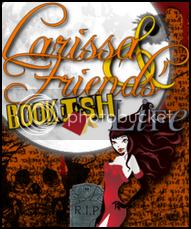 Larissa and Friends' Bookish Life