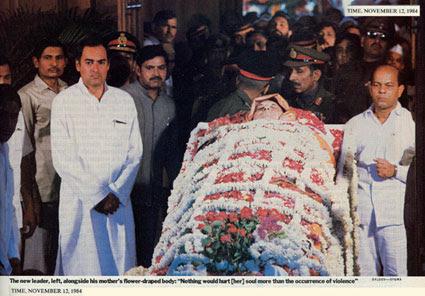The dead Indira Gandhi with her son, Prime Minister Ranjiv Ghandi.