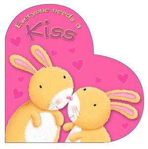 Everyone Needs a Kiss