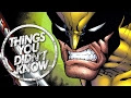 7 Things You Didn't Know About Wolverine - Video