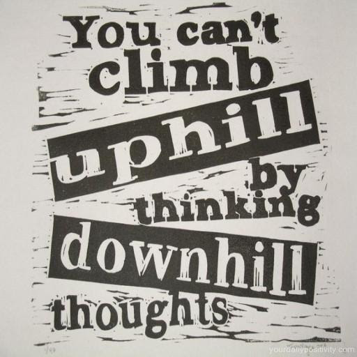Quotes About Uphill Climbs 38 Quotes