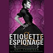Etiquette & Espionage | [Gail Carriger]