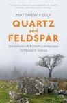 Quartz and Feldspar: Dartmoor - A British Landscape in Modern Times